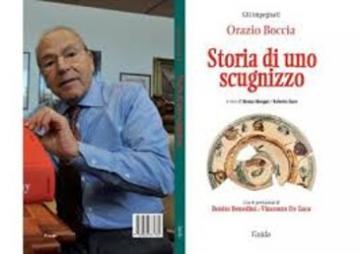 Orazio Boccia si racconta nella sua autobiografia �Storia di uno scugnizzo�