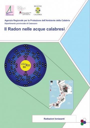 Arpacal : misurazione gas radon nelle acque calabresi. Ecco il report
